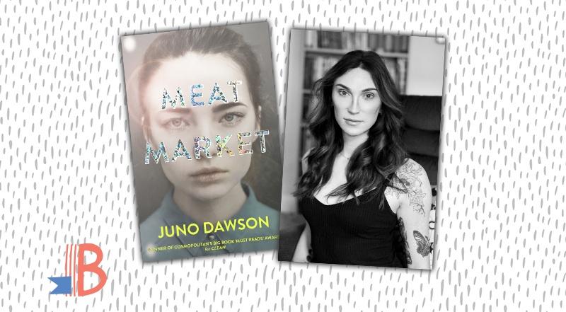 Juno Dawson: Why I Wrote Meat Market